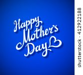 happy mothers day card. blue...   Shutterstock . vector #412922188