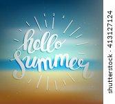 hello summer  summer time.... | Shutterstock .eps vector #413127124