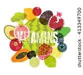 vitamins. fruit grunge style... | Shutterstock .eps vector #413349700