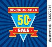 sale discount up to 50  vector... | Shutterstock .eps vector #413372764