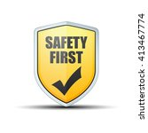 safety first shield  | Shutterstock . vector #413467774