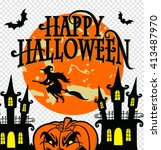 happy halloween   vector... | Shutterstock .eps vector #413487970