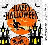 happy halloween   vector... | Shutterstock .eps vector #413487970
