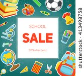 school supplies sale. bright... | Shutterstock .eps vector #413498758