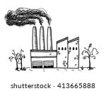 factory pollution  a hand drawn ... | Shutterstock .eps vector #413665888