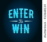 enter to win vector sign  win... | Shutterstock .eps vector #413668114