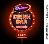 drink bar neon sign  | Shutterstock .eps vector #413698849