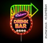 drink bar neon sign  | Shutterstock .eps vector #413698864