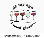 wine glass saying | Shutterstock .eps vector #413802580