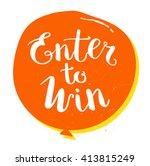 enter to win vector sign | Shutterstock .eps vector #413815249
