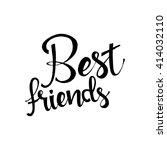 best friends hand drawn... | Shutterstock .eps vector #414032110