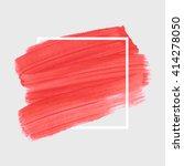 original grunge brush art paint ...   Shutterstock .eps vector #414278050