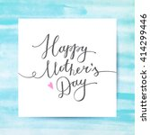 happy mothers day  vector... | Shutterstock .eps vector #414299446