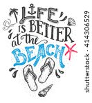 life is better at the beach.... | Shutterstock .eps vector #414306529