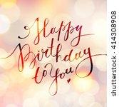 happy birthday to you  vector... | Shutterstock .eps vector #414308908