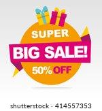 super  big sale banner. vector...   Shutterstock .eps vector #414557353