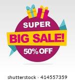 super  big sale banner. vector...   Shutterstock .eps vector #414557359
