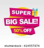 super  big sale banner. vector... | Shutterstock .eps vector #414557374