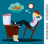 lazy businessman dreaming about ... | Shutterstock .eps vector #415220314