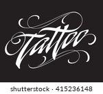 tattoo lettering | Shutterstock .eps vector #415236148