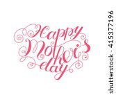 mother's day card  mother's day ...   Shutterstock .eps vector #415377196