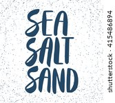 Quote. Sea Salt Sand. Hand...