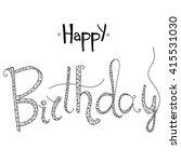 happy birthday calligraphy... | Shutterstock .eps vector #415531030