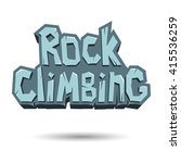 rock climbing words on the rock.... | Shutterstock .eps vector #415536259
