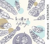 background with feathers. hand... | Shutterstock .eps vector #415644424