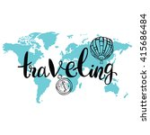 traveling. world map. balloon... | Shutterstock .eps vector #415686484