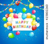happy birthday blue background... | Shutterstock .eps vector #415802260