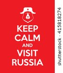 keep calm and visit russia... | Shutterstock .eps vector #415818274