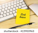 sick leave on sticky note on... | Shutterstock . vector #415903963