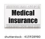 insurance concept  newspaper... | Shutterstock . vector #415928980