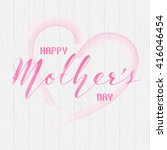 happy mother's day wording with ... | Shutterstock .eps vector #416046454