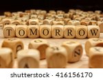 tomorrow word written on wood... | Shutterstock . vector #416156170