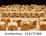 dreaming word written on wood... | Shutterstock . vector #416171488