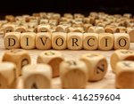 divorcio word written on wood... | Shutterstock . vector #416259604