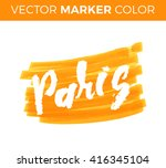 paris. the hand drawn letters.... | Shutterstock .eps vector #416345104