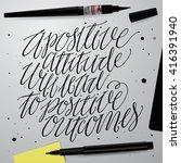 a positive attitude will lead... | Shutterstock .eps vector #416391940