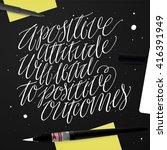 a positive attitude will lead... | Shutterstock .eps vector #416391949