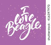 i love beagle card. card. hand... | Shutterstock .eps vector #416397970
