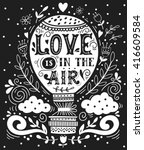 love is in the air. hand drawn... | Shutterstock .eps vector #416609584