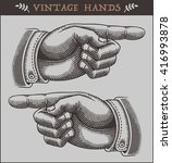 vintage hands with pointing... | Shutterstock .eps vector #416993878