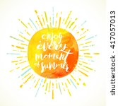 enjoy every moment of summer  ... | Shutterstock .eps vector #417057013