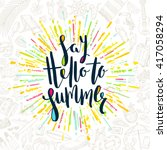 say hello to summer   summer... | Shutterstock .eps vector #417058294