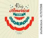 4th july independence day card... | Shutterstock .eps vector #417070588