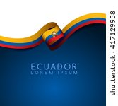 ecuador flag ribbon   vector... | Shutterstock .eps vector #417129958