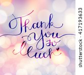 thank you so much  vector... | Shutterstock .eps vector #417193633