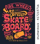 skate board typography  t shirt ... | Shutterstock .eps vector #417215716